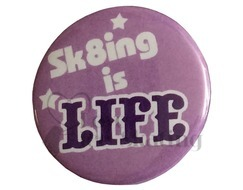 Sk8ing Is Life badge